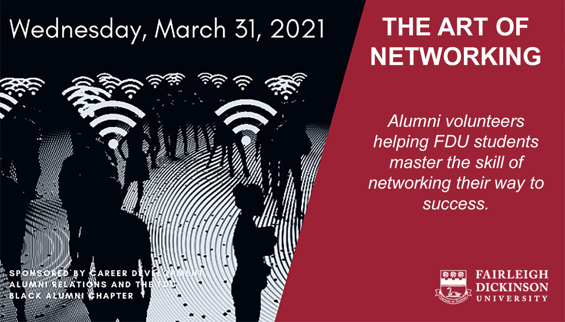 The Art of Networking: alumni volunteering to help students master the skill of networking their way to success - March 31, 2021