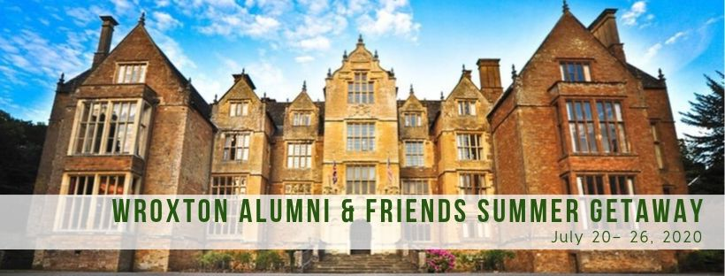 Wroxton Alumni and Friends Summer Getaway